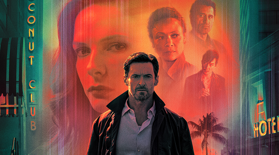 Watch the first trailer for Reminiscence starring Hugh Jackman!